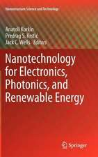 Nanotechnology for Electronics, Photonics, and Renewable Energy