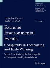 Extreme Environmental Events: Complexity in Forecasting and Early Warning