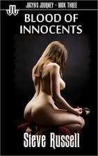Blood of Innocents:  Jacyn's Journey - Book Three