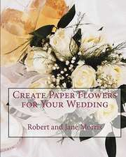 Create Paper Flowers for Your Wedding:  Rethinking Relativity