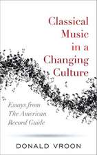 Classical Music in a Changing Culture