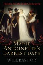 Marie Antoinette's Darkest Days