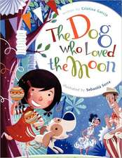 The Dog Who Loved the Moon