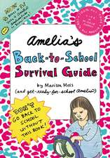 Amelia's Back-To-School Survival Guide:  Vote 4 Amelia and Amelia's Guide to Babysitting