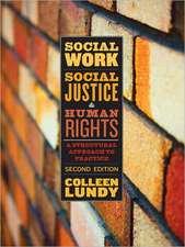 Social Work, Social Justice, & Human Rights