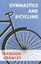 Gymnastics and Bicycling:  Plain and Decorative.