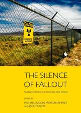 The Silence of Fallout:  Nuclear Criticism in a Post-Cold War World