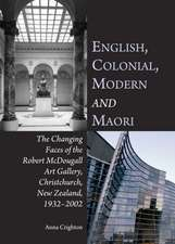 English, Colonial, Modern and Maori