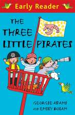 Early Reader: The Three Little Pirates
