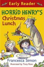Horrid Henry Early Reader: Horrid Henry's Christmas Lunch