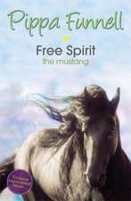 Funnell, P: Tilly's Pony Tails: Free Spirit the Mustang