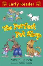 Early Reader: The Perfect Pet Shop