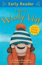Early Reader: I Am A Woolly Hat