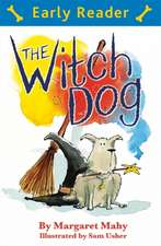 Mahy, M: Early Reader: The Witch Dog