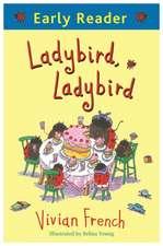 Early Reader: Ladybird, Ladybird
