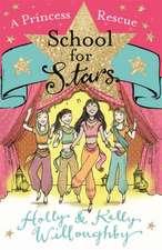 School for Stars: A Princess Rescue