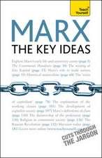 Marx - The Key Ideas: Teach Yourself