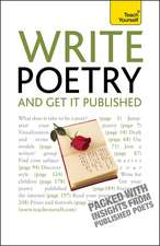 Write Poetry and Get it Published: Teach Yourself