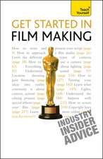 Get Started in Film Making