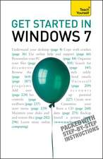 Get Started in Windows 7: Teach Yourself