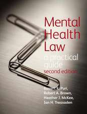 Mental Health Law 2e a Practical Guide:  Preparing for Practice