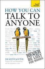 How You Can Talk to Anyone:  A Health Perspective, Third Edition