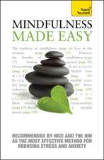 Langley, M: Mindfulness Made Easy: Teach Yourself