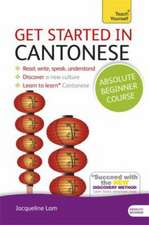Get Started in Cantonese Absolute Beginner Course