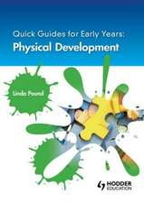 Physical Development. by Linda Pound:  Teach Yourself