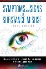 Symptoms and Signs of Substance Misuse, Third Edition:  The Secret of How to Use Solitude to Counter Stress and Breed Success
