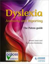Jones, A: Dyslexia: Assessing and Reporting 2nd Edition