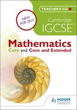 Cambridge IGCSE Mathematics Core and Extended Teacher's CD