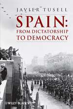 Spain: From Dictatorship to Democracy