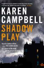 Campbell, K: Shadowplay
