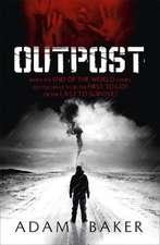Baker, A: Outpost