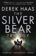 Haas, D: The Silver Bear Trilogy
