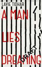 Tidhar, L: A Man Lies Dreaming