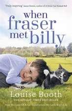 Booth, L: When Fraser Met Billy