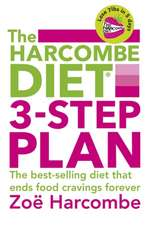 Harcombe, Z: Harcombe Diet 3-Step Plan