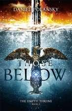 Polansky, D: Those Below: The Empty Throne Book 2
