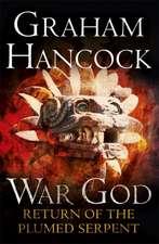 Hancock, G: War God 2/Return of the Plumed Serpent