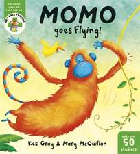 Gray, K: Get Well Friends: Momo Goes Flying