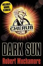 CHERUB: Dark Sun and other stories