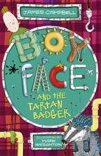 Campbell, J: Boyface and the Tartan Badger