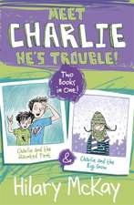 Charlie and the Haunted Tent & Charlie and the Big Snow