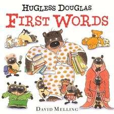 Hugless Douglas First Words