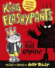 King Flashypants 01 and the Evil Emperor