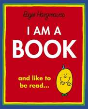 Hargreaves, R: I Am a Book