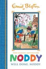 Blyton, E: Noddy Classic Storybooks: Well Done, Noddy