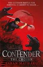Contender: The Chosen